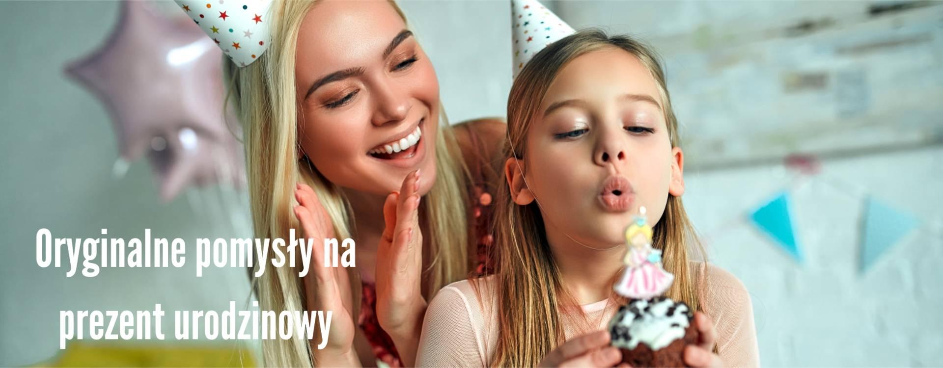 Oryginalne pomysły na prezent urodzinowy